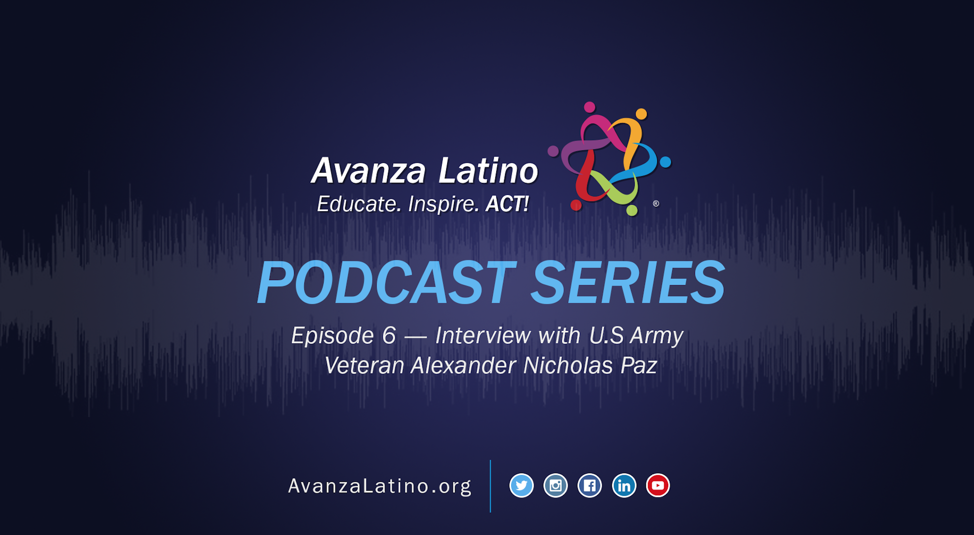 Avanza Latino Podcast: Interview with U.S Army Veteran Alexander Nicholas Paz